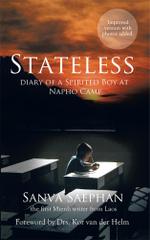 Stateless : Diary of a Spirited Boy at Napho Camp - Sanva Saephan