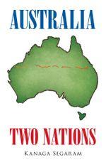 Australia Two Nations - Kanaga Segaram