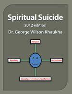 Spiritual Suicide - Dr George Wilson Khaukha