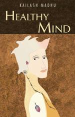 Healthy Mind - Kailash Madhu