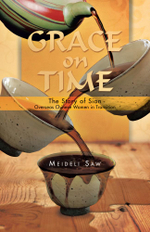Grace on Time : The Story of Sian - Overseas Chinese Women in Transition -  Meideli Saw