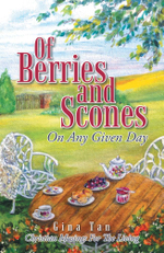 OF BERRIES AND SCONES : On Any Given Day - Gina Tan