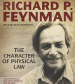 The Character of Physical Law - Richard P Feynman