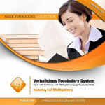 Verbalicious Vocabulary System : Speak with Confidence with 750 English Language Vocabulary Words - Liv Montgomery