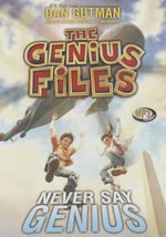 Never Say Genius - Dan Gutman