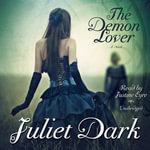 The Demon Lover : Fairwick Trilogy - Juliet Dark