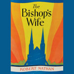 The Bishop's Wife - MR Robert Nathan