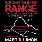 Nightmare Range : The Collected George Sueno & Ernie BASCOM Stories - Martin Limon
