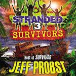 Survivors : Stranded - Chris Tebbetts