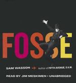 Fosse - Sam Wasson