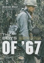 The Boys of '67 : Charlie Company's War in Vietnam - Dr Andrew Wiest