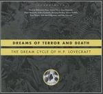 Dreams of Terror and Death : The Dream Cycle of H. P. Lovecraft - H P Lovecraft