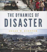 The Dynamics of Disaster - Susan W Kieffer