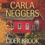 Cider Brook : Swift River Valley Novels - Carla Neggers