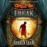 Killers of the Dawn : Cirque Du Freak: Saga of Darren Shan - Darren Shan