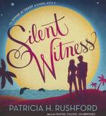 Silent Witness - Patricia Rushford