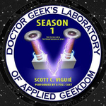 Doctor Geek's Laboratory, Season 1 : The Flying Car & the Privatization of Space - Scott C Viguie