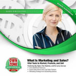 What Is Marketing and Sales? : Vital Tools to Market, Promote, and Sell - Zig Ziglar