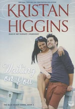 Waiting on You - Kristan Higgins