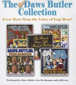 The Second Daws Butler Collection : Even More from the Voice of Yogi Bear! - Charles Dawson Butler