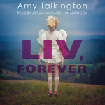 LIV, Forever - Amy Talkington