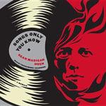Songs Only You Know : A Memoir - Sean Madigan Hoen