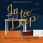 In Too Deep - Patricia H Rushford