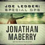 Joe Ledger : Special Ops - Jonathan Maberry