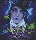 Unhinged - A G Howard