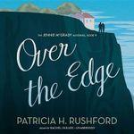 Over the Edge : Jennie McGrady Mysteries - Patricia H Rushford
