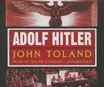 Adolf Hitler : The Definitive Biography - John Toland