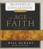 The Age of Faith : The Story of Civilization, Volume 4 - Will Durant