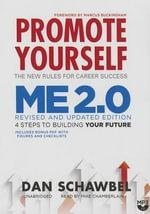Promote Yourself and Me 2.0 - Dan Schawbel