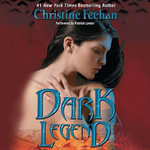Dark Legend : Dark - Christine Feehan