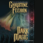 Dark Magic : Dark - Christine Feehan