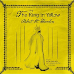 The King in Yellow - Robert W Chambers