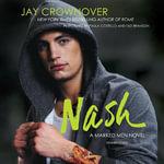 Nash : A Marked Men Novel - Jay Crownover