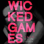 Wicked Games : Wicked Games - Sean Olin