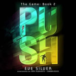 Push : Game - Eve Silver