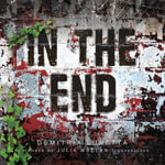 In the End : in the After - Demitria Lunetta