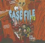 Evil Twins : Case File 13 #3 - J Scott Savage