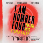 I Am Number Four : The Lost Files: Bind-Up #3 - Pittacus Lore