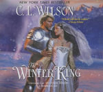 The Winter King - C L Wilson