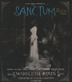 Sanctum : An Asylum Novel - Madeleine Roux