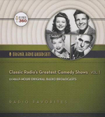 Classic Radio S Greatest Comedy Shows, Volume 1 - Hollywood 360