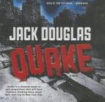 Quake - Jack Douglas