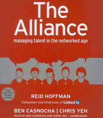 The Alliance : Managing Talent in the Networked Age - Reid Hoffman