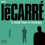 A Small Town in Germany - John Le Carre