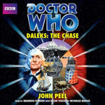 Doctor Who : Daleks: The Chase - John Peel