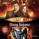 Doctor Who : Shining Darkness - Mark Michalowski